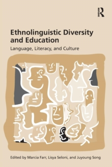 Ethnolinguistic Diversity and Education : Language, Literacy and Culture, Paperback / softback Book