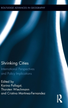 Shrinking Cities : International Perspectives and Policy Implications, Hardback Book