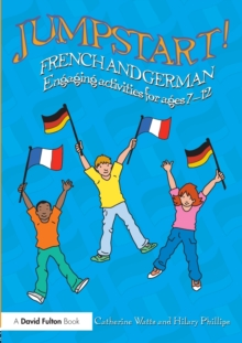 Jumpstart! French and German : Engaging activities for ages 7-12