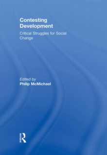 Contesting Development : Critical Struggles for Social Change, Hardback Book