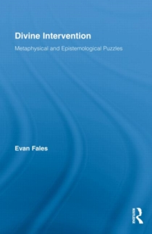 Divine Intervention : Metaphysical and Epistemological Puzzles, Hardback Book