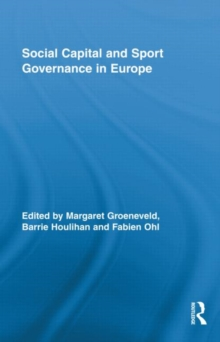 Social Capital and Sport Governance in Europe, Hardback Book