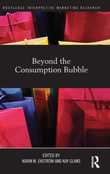 Beyond the Consumption Bubble, Hardback Book