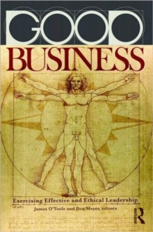 Good Business : Exercising Effective and Ethical Leadership, Paperback / softback Book