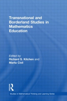 Transnational and Borderland Studies in Mathematics Education, Hardback Book