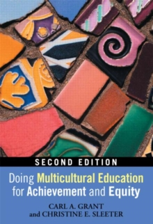 Doing Multicultural Education for Achievement and Equity, Paperback / softback Book