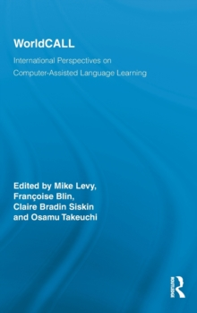 WorldCALL : International Perspectives on Computer-Assisted Language Learning, Hardback Book