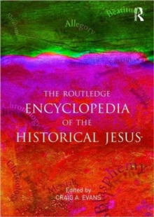 The Routledge Encyclopedia of the Historical Jesus, Paperback / softback Book