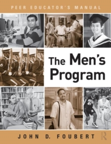The Men's Program : Peer Educator's Manual, Paperback / softback Book