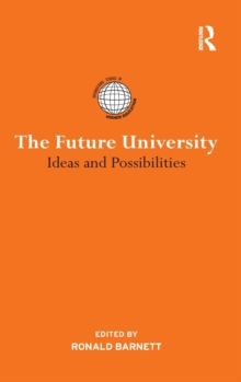 The Future University : Ideas and Possibilities, Hardback Book