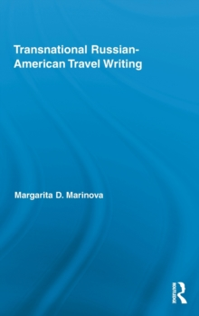 Transnational Russian-American Travel Writing, Hardback Book