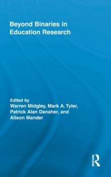 Beyond Binaries in Education Research, Hardback Book