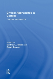Critical Approaches to Comics : Theories and Methods, Hardback Book