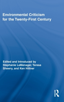 Environmental Criticism for the Twenty-First Century, Hardback Book