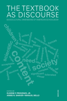 The Textbook as Discourse : Sociocultural Dimensions of American Schoolbooks, Paperback / softback Book