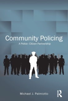 Community Policing : A Police-Citizen Partnership, Paperback / softback Book