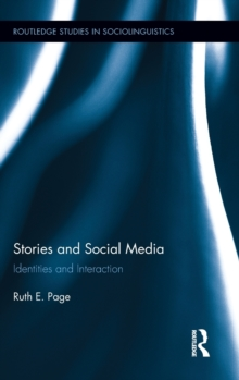 Stories and Social Media : Identities and Interaction, Hardback Book