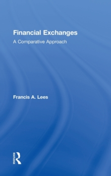 Financial Exchanges : A Comparative Approach, Hardback Book