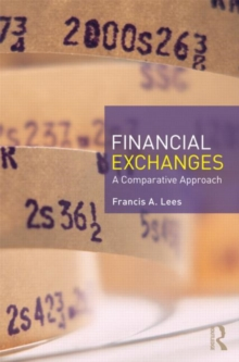 Financial Exchanges : A Comparative Approach, Paperback / softback Book