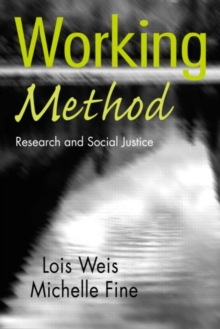 Working Method : Research and Social Justice, Paperback / softback Book