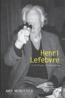 Henri Lefebvre : A Critical Introduction, Paperback / softback Book