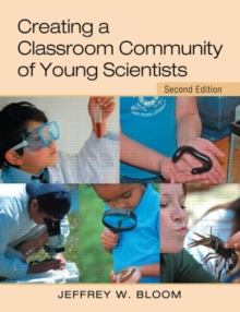 Creating a Classroom Community of Young Scientists, Paperback / softback Book