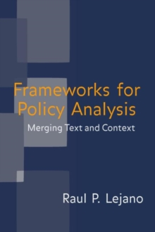 Frameworks for Policy Analysis : Merging Text and Context, Hardback Book