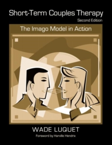 Short-Term Couples Therapy : The Imago Model in Action, Paperback / softback Book