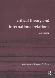 Critical Theory and International Relations : A Reader, Paperback / softback Book