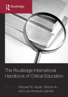 The Routledge International Handbook of Critical Education, Hardback Book