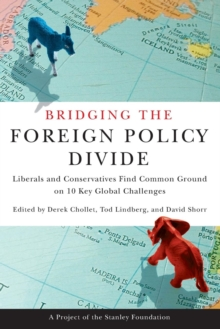 Bridging the Foreign Policy Divide, Paperback / softback Book