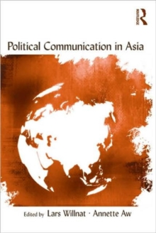 Political Communication in Asia, Paperback / softback Book