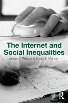 The Internet and Social  Inequalities, Paperback / softback Book