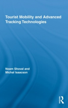 Tourist Mobility and Advanced Tracking Technologies, Hardback Book