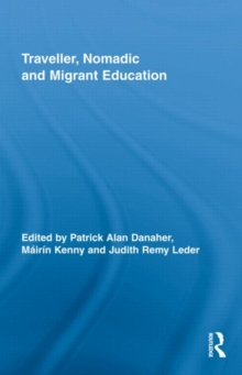 Traveller, Nomadic and Migrant Education, Hardback Book