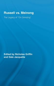 "Russell vs. Meinong : The Legacy of ""On Denoting"", Hardback Book"
