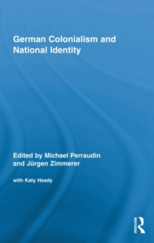 German Colonialism and National Identity, Hardback Book
