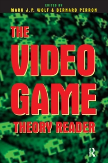 The Video Game Theory Reader, Paperback Book