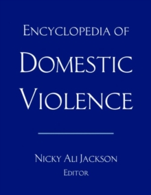 Encyclopedia of Domestic Violence, Hardback Book