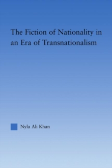The Fiction of Nationality in an Era of Transnationalism, Hardback Book