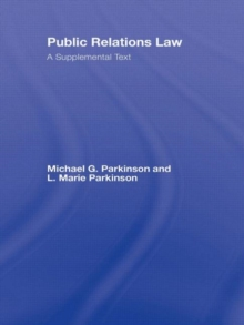 Public Relations Law : A Supplemental Text, Hardback Book
