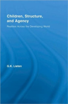 Children, Structure and Agency : Realities Across the Developing World, Hardback Book