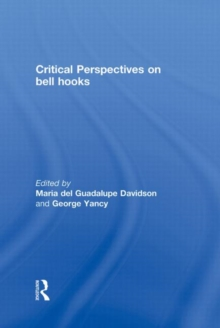 Critical Perspectives on bell hooks, Hardback Book