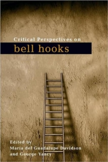 Critical Perspectives on bell hooks, Paperback / softback Book