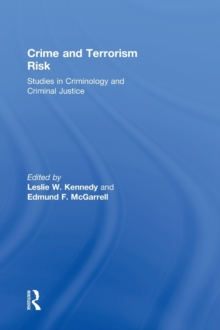 Crime and Terrorism Risk : Studies in Criminology and Criminal Justice, Hardback Book