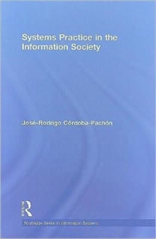 Systems Practice in the Information Society, Hardback Book