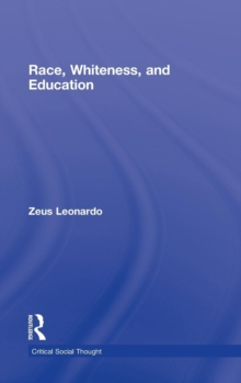 Race, Whiteness, and Education, Hardback Book