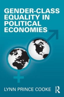 Gender-Class Equality in Political Economies, Paperback / softback Book