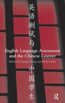 English Language Assessment and the Chinese Learner, Hardback Book