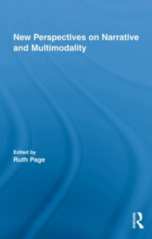 New Perspectives on Narrative and Multimodality, Hardback Book